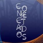 Projeto Conectados - Arte: Luiz Felipe Cipriano